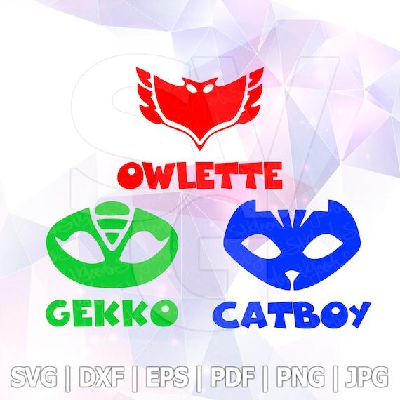 PJ Masks Catboy Owlette Gekko SVG DXF Layered Cut Files ...