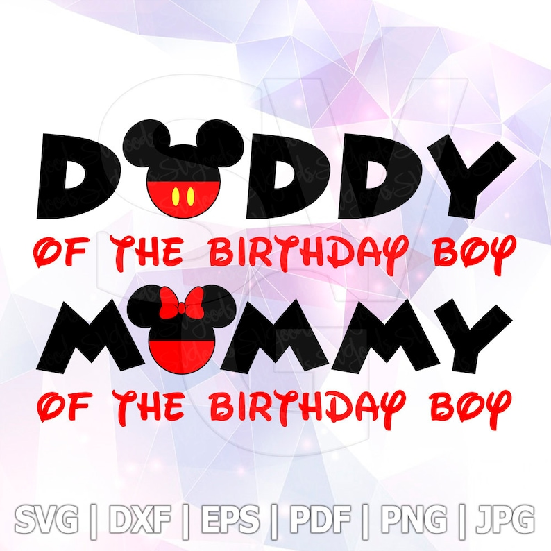 fb8493174 Daddy Mommy of the birthday boy Mickey Minnie Mouse SVG Vector | Etsy