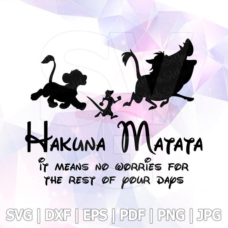 a9e10fd6f491b Hakuna Matata Lion King Timon Pumba SVG DXF EPS Cut Files Cricut Designs  Silhouette Cameo Disney Party Decorations Vinyl Tshirt Decal etc