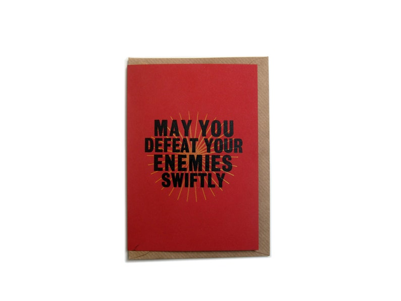 Letterpress Printed May You Defeat Your Enemies Swiftly image 0
