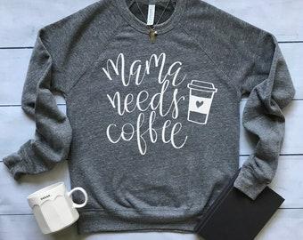 Mama Needs Coffee sweatshirt   Triblend Unisex Sweatshirt   Cozy Sweatshirt    Comfy Sweatshirt   Mom Sweatshirt   Mom Sweater 10f185abf3c0