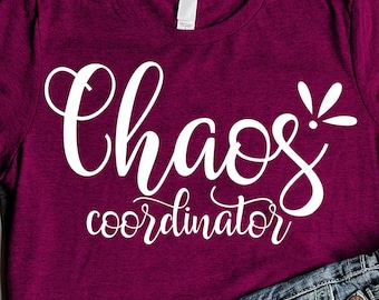 Chaos Coordinator SVG files sayings Mom Life Svg Cutting File Teacher svg Mom gift Dad dvg Mom Svg files for Cricut Silhouette Dxf Pdf Eps
