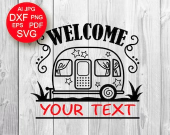 Welcome to Camping Svg Camper SVG Campsite Sign SVG Monogram svg Glamping SVG Travel Vacation Svg Files Sayings Commercial Use Cricut Dxf
