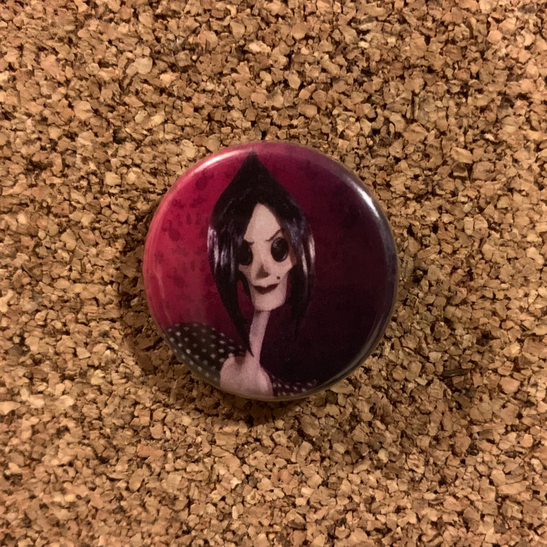 Coraline Movie the Beldam/Other Mother Button Pin