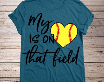 My Heart is on that field svg, Softball svg, Mom svg, dad svg, SVG Dxf EPS Png Jpg Vector Clipart, Cut Print File Cricut & Silhouette Decal