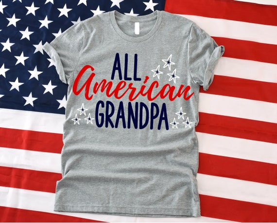 All American Grandpa Svg Fourth Of July Svg Grandad Svg Etsy