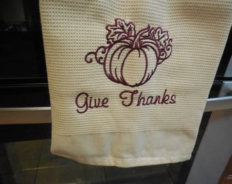 Embroidered Give Thanks pumpkin dish towel tea towel hand towel waffle hostess gift Thanksgiving Housewarming gift Wedding Gift Fall decor