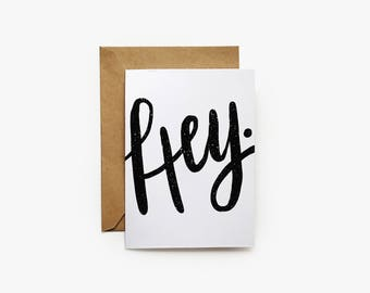 Hey Greeting Card
