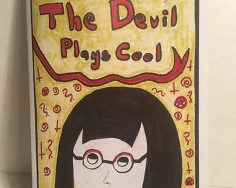 The Devil Plays Cool Zine