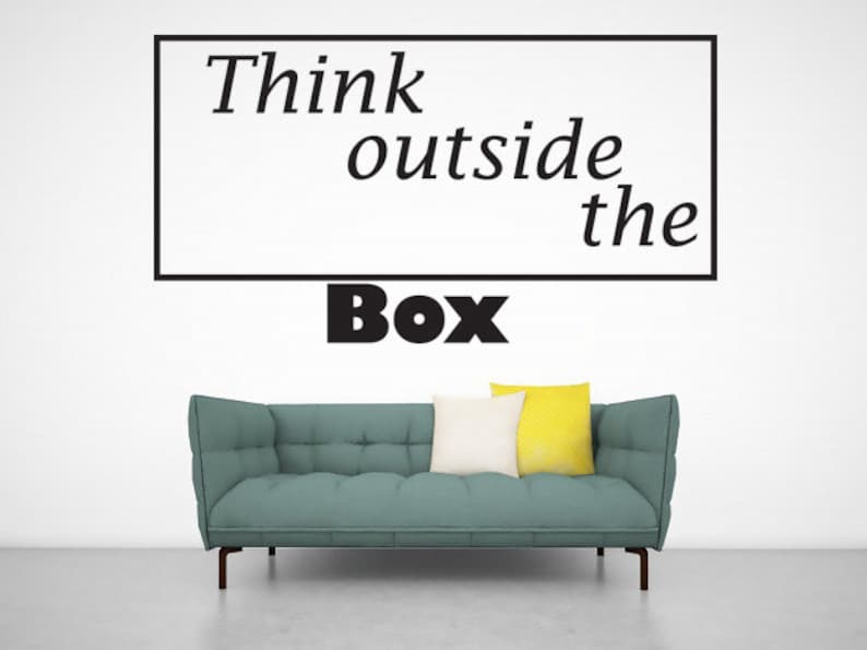 Think outside the box wall decal sticker wallart quote