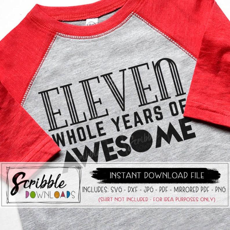 Birthday 11 Svg Eleven Printable Iron On Bday Shirt Diy 11 Etsy