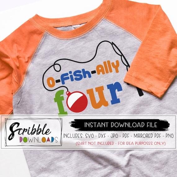 Download O Fish Ally 4 Four 4th Fourth Svg Birthday Fishing Fish Swim Etsy