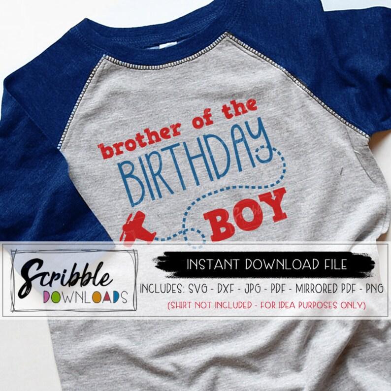 Birthday boy svg brother airplane theme bday matching plane birthday svg clipart kids cut file DIY shirt printable iron on cricut silhouette