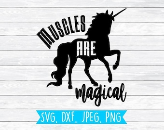 Unicorn Svg Workout Svg Fitness Svg Crossfit Svg Magical SVG files for Silhouette Cricut Shirt Design Muscle Svg Muscles are magical