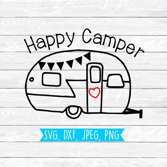 Happy Camper Svg Camping Adventure Dxf Png Clipart