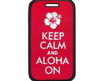 ICONA  Embroidered Luggage Tag / ID holder - Keep Calm and Aloha On