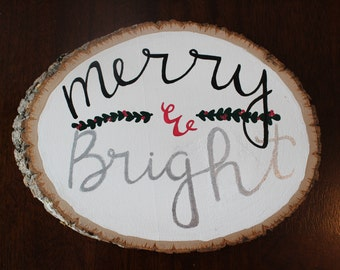 Merry & Bright Christmas Wood Slice Decor