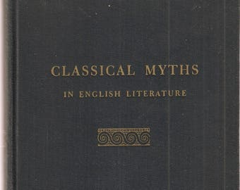 VINTAGE BOOKS - Classical Myths in English Literature, By Dan S. Norton & Peters Rushton -