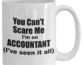 Accountant Mug - Funny Sarcastic Accounting CPA Coffee Tea Cup Gift Idea
