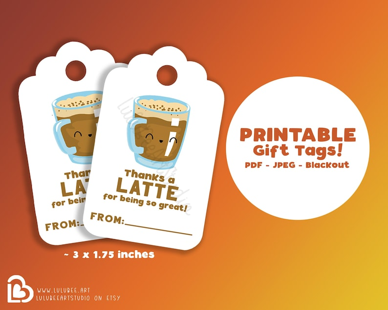 photograph regarding Thanks a Latte Printable Tag identified as Because of a Latte For Remaining Thus Outstanding Present Tags, Printable Reward Tags, for Personnel, Instructor, Nurse, Coworker, Colleague Appreciation
