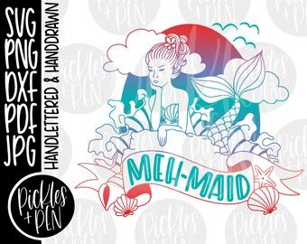 mermaid svg - mehmaid - meh svg - handdrawn mermaid - mermaid clipart - mermaid shirt design - funny meh