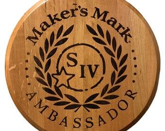 Used Tavern Display - Maker's Mark Ambassador Engraved Bourbon Barrel Head Sign