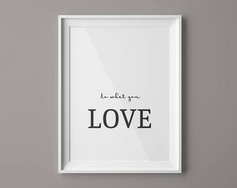 Do What You Love Print Nursery Wall Decor Black and White Art  Inspirational Quote Typography Poster Minimalist Poster