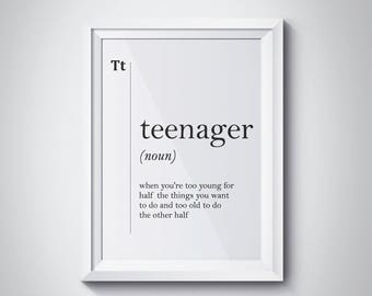 Teenager Definition Print Teenager Gift Idea Teen Room Decor Scandinavian  Wall Art Friend Dictionary Poster Funny Definition Typography