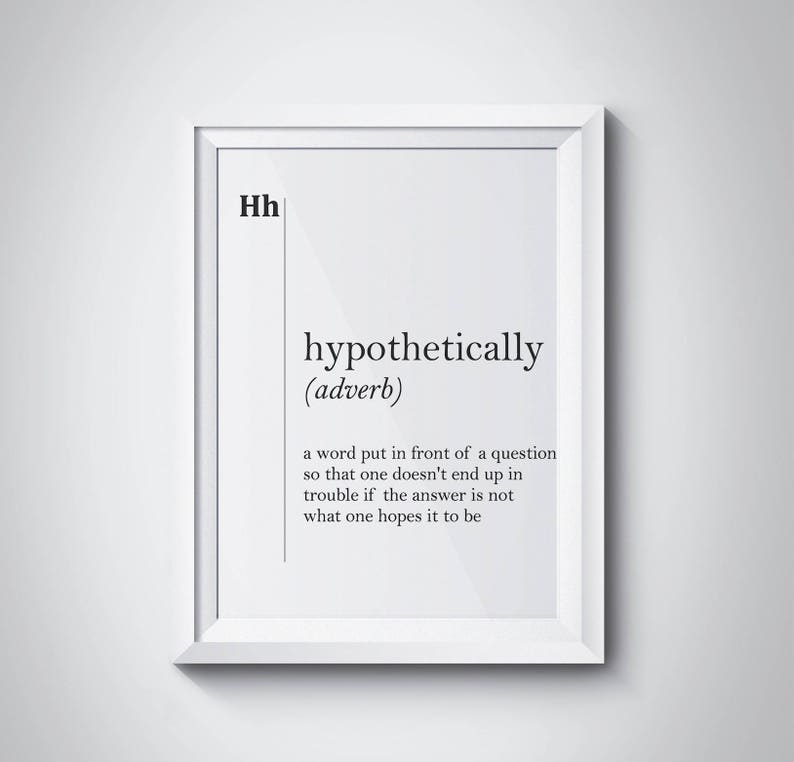 Hypothetically Definition Funny Print Lawyer Gift Modern Art Etsy