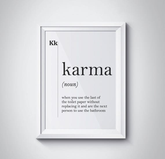 Karma Definition Druck Karma Poster Badezimmer Dekor Toilette Papier Wasser  Schrank Kunst Bad Kunst Karma Poster minimalistische Dekor Badezimmer ...