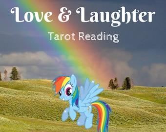 My Little Pony Tarot Reading Love & Laughter