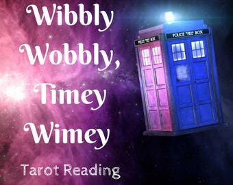 Doctor Who Timey Wimey Tarot Reading