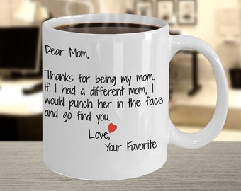 56a941ea975f BEST SELLER  Dear Mom Mug Thanks For Being My Mom Coffee Mug For Women Gifts  for Mom Mugs For Mothers Day Gift For Mothers Inappropriate Mug