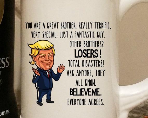 Donald Trump Beer Mug for Brother Gift for Fathers Day Beer Stein Trump Gift For Brother Birthday Gift MAGA Gag Gift For Men Trump Supporter