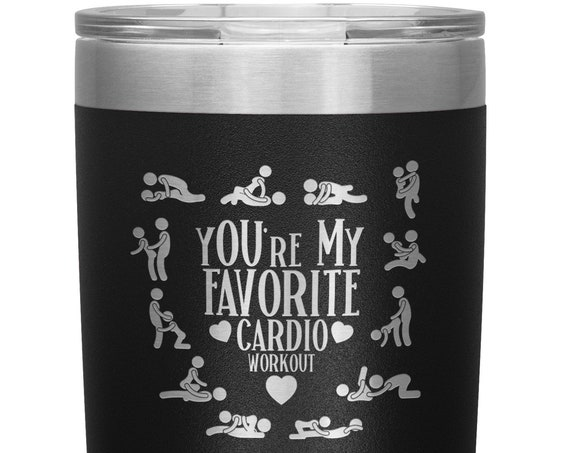 Youre My Favorite Workout Tumbler Naughty Valentines Day Gift for Him Sexy NSFW Kamasutra Stick Figure Sex Positions Boyfriend Gift Husband