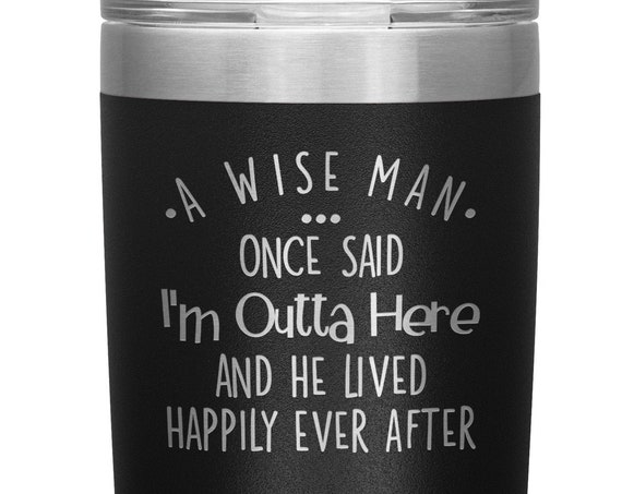 Retirement Gift For Men From Coworkers I'm Outta Here Funny Tumbler Retired Coffee Mug Goodbye Gift New Job Gift