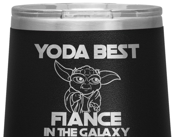 Best Fiance In the Galaxy Wine Tumbler Valentines Gift for Fiance Birthday Gift Engagement Gift for Men Funny Fiance Fiance Mug