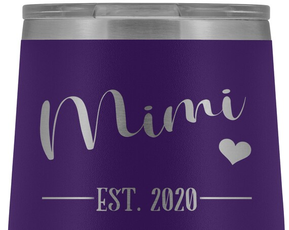 Mimi Est 2020 Wine Tumbler Gift for Mimi Gift for Mothers Day Gift for Birthday Grandma Gift