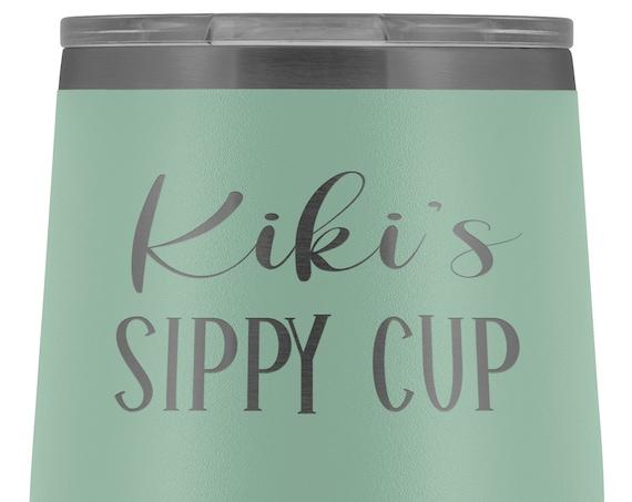 Kiki Gift for Kiki Mug Kiki's Sippy Cup Wine Tumbler for Kiki Gift for Mothers Day Gift Birthday Gift for Grandma Wine Tumbler for Kiki