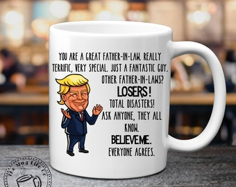 Trump Father In Law Gift For Mug Fathers Day Men Birthday Donald Coffee