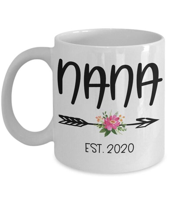 Nana Mug for New Nana Est 2020 Pregnancy Reveal Mug for New Grandma Gifts for Her Announcement Gift for Mom Nana Gifts for New Grandma Mug