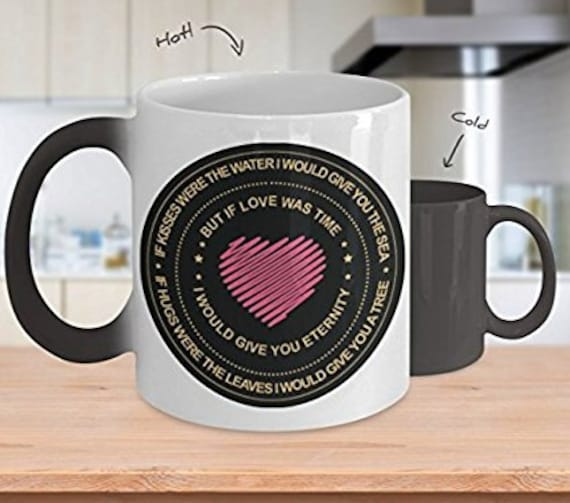 True Love Mug - If Love Was Time I Would Give You  Eternity - Color Changing Coffee Comment Tea Cup, Valentines Day or Anniversary Gift