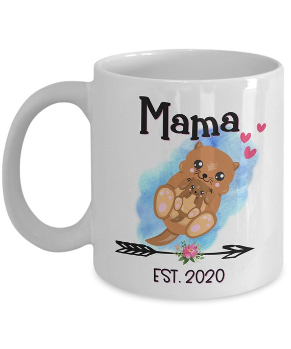 Mama Otter Est 2020 Mug New Mama Gift for Her Baby Shower Pregnancy Announcement Gift for Mama To Be New Mom Gifts New Mother Cute Otter Mug