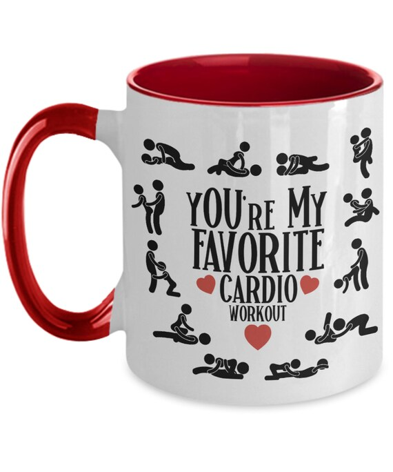 Youre My Favorite Cardio Workout Mug for Wife Gift for Girlfriend Naughty Valentines Gift for Him Anniversary Gift NSFW Sex Position Sex Mug