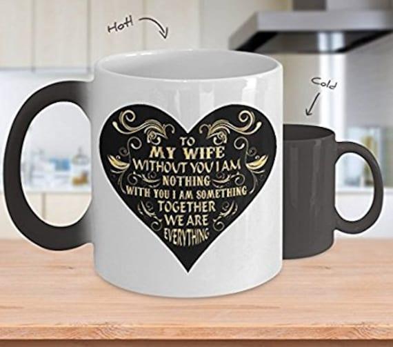 Sentimental Mug, Gift For Her, Anniversary Gift, Gift for Wife, Thoughtful Gift, Color Changing Mug, Love Mug, Wife Mug, I Love My Wife, Tea