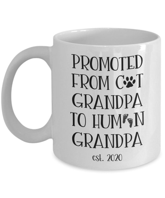 Grandpa Mug New Grandpa Gift for Dad from Daughter Pregnancy Announcement Gift for Cat Grandpa Promoted to Grandpa First Time Grandpa Gifts