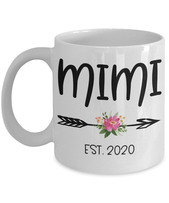 Mimi Mug for New Mimi Est 2020 Pregnancy Reveal Mug for New Grandma Gifts for Her Announcement Gift for Mom Mimi Gifts for New Grandma Mug