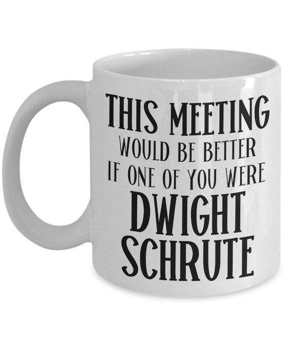 Dwight Schrute Mug Birthday Gift for Best Friend The Office Fan Gift for Coworker Funny Mug for Boss Dwight Schrute Gift for Men and Women