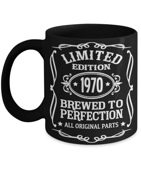 50th Birthday Gift for Women 1970 Brewed To Perfection Funny Mug Fiftieth Birthday Mug for Dad Gift for Fifty Years Old Cheers to 50 Years