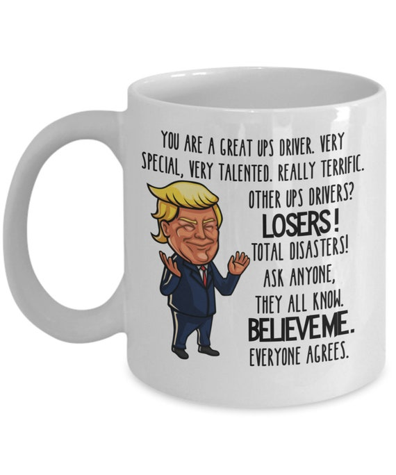 UPS Driver Trump Mug For Dad Fathers Day Gift For Men Funny Thank You UPS Truck Driver Driving Tea Cup Gag Gifts For Delivery Drivers